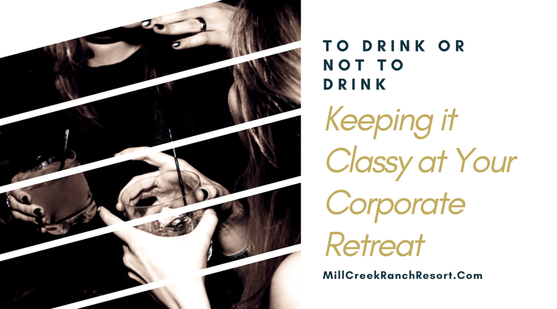 corporate events in texas to drink or not to drink